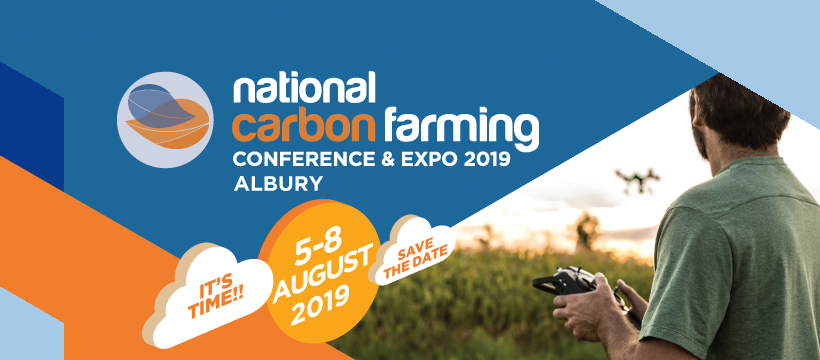 National Carbon Farming Conference 5-8 AUG 2019 -ALBURY