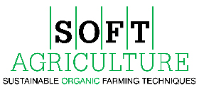 SOFT AGRICULTURE (Sustainable Organic Farming Techniques)